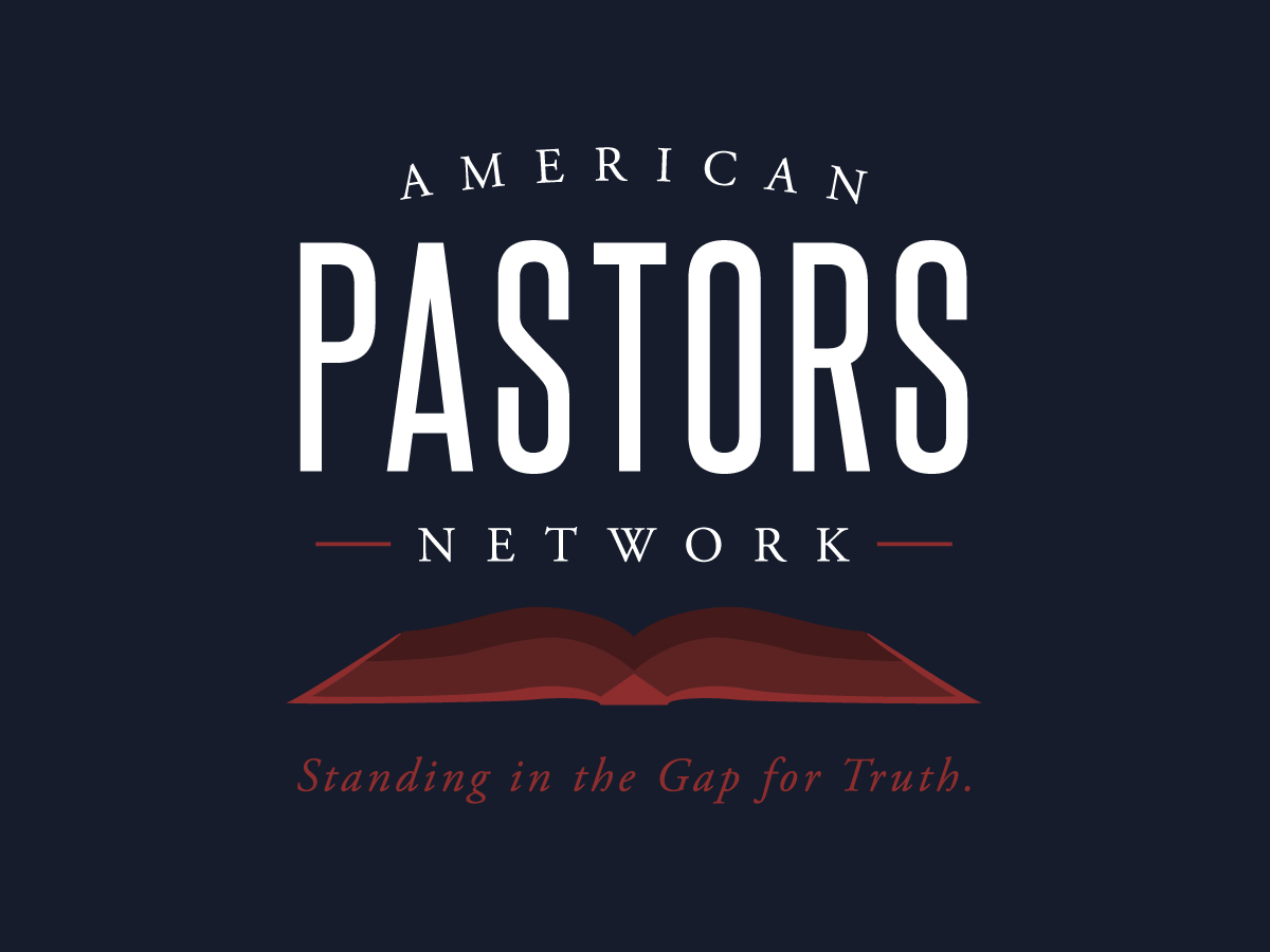 American Pastors Network – The Largest National Network of Bible-believing  Pastors